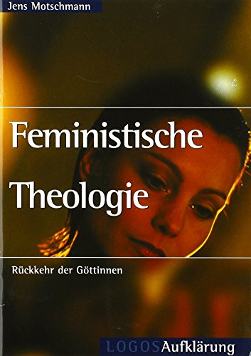 Feministische Theologie: Rückkehr der Göttinnen