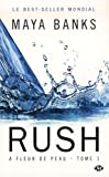 À fleur de peau , Tome 1: Rush