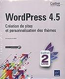 WordPress 4.5 - Coffret de 2 livres : Création de sites et personnalisation des thèmes