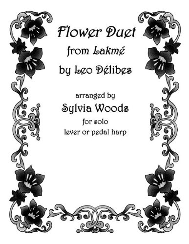 Flower Duet from Lakme: Arranged for Solo Harp