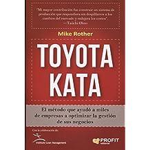 Toyota Kata. El método que ayudó a miles de empresas a optimizar la gestión de sus negocios