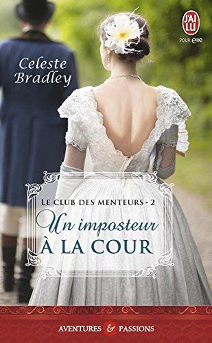 Le club des menteurs (Tome 2) - Un imposteur à la cour (French Edition)