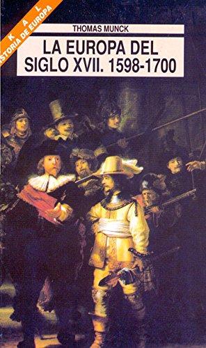La Europa del siglo XVII. 1598-1700 (Universitaria)