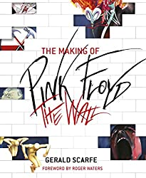 [The Making of Pink Floyd: The Wall] (By: Gerald Scarfe) [published: November, 2011]