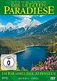 Die letzten Paradiese: Im Paradies der Alpenseen