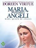 Image de Maria, Regina degli Angeli (Spiritualità e tecniche energetiche)
