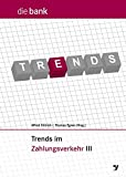 Trends im Zahlungsverkehr III