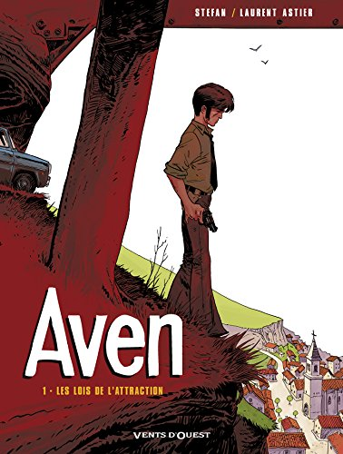 Aven, tome 1 : Les Lois de l'attraction