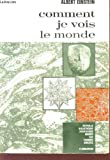 Telecharger Livres Comment je vois le monde (PDF,EPUB,MOBI) gratuits en Francaise
