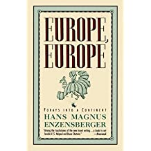 Europe, Europe: Forays into a Continent (Picador Books)