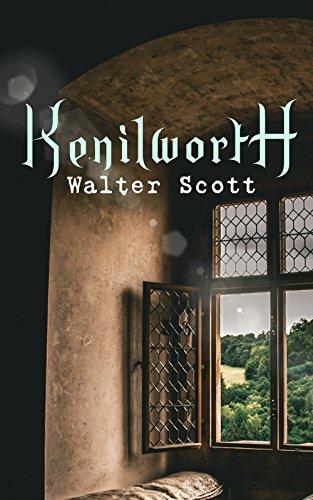 Kenilworth: Historical Novel