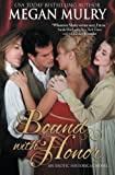 Bound with Honor by Megan Mulry (2015-06-24)