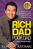 #4: Rich Dad Poor Dad: What the Rich Teach their Kids About Money that the Poor and Middle Class Do Not! (With Updates for Today's World)