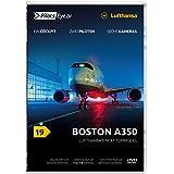 PilotsEYE.tv | BOSTON | A350 ''Lufthansa's next Topmodel'' |:| DVD |:| Bonus: Acceptance-Flight |