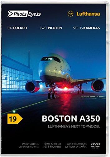 PilotsEYE.tv | BOSTON | Cockpitmitflug A350 | LUFTHANSA |