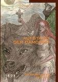 Aufstand der Dämonen Band 1: Der Werwolf und die junge Hexe
