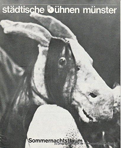 Programmheft SOMMERNACHTSTRAUM Premiere und Eröffnungsvorstellung des Internationalen Arenatheater Festivals '78 am 11. Mai 1978 Spielzeit 1977 / (Kostüme C&j)