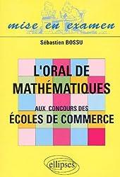 L'oral de mathématiques aux concours des écoles de commerce