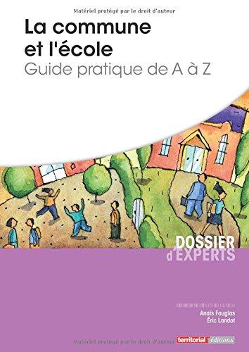La commune et l'cole - Guide pratique de A  Z