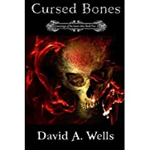 Cursed Bones: Sovereign of the Seven Isles: Book Five (Volume 5) by David A Wells (2012-12-24)