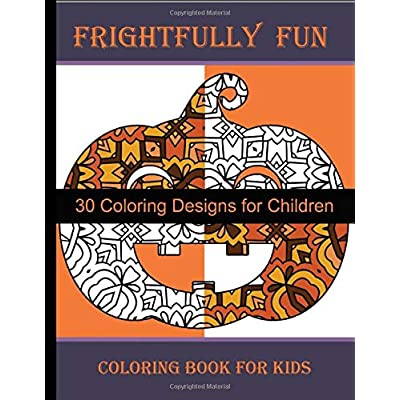 Frightfully Fun: Coloring Book For Kids