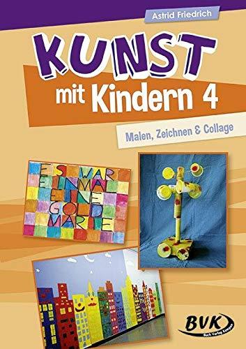 Kunst mit Kindern Bd. 4