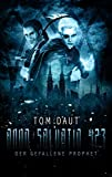 ANNO SALVATIO 423 - Der gefallene Prophet: Science Fiction