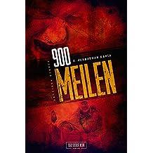 900 Meilen: Zombie-Thriller (German Edition)