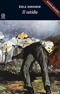 El suicidio par E. Durkheim