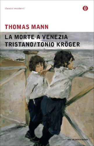 la-morte-a-venezia-tristano-tonio-kroger-italian-edition