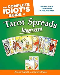 Complete Idiot's Guide to Tarot Spreads (Complete Idiot's Guides (Lifestyle Paperback))