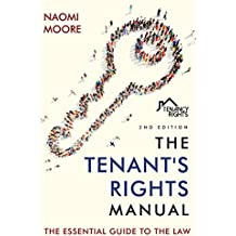 The Tenant's Rights Manual: The Essential Guide to Renting, 2nd Edition (English Edition)