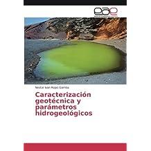 Caracterización geotécnica y parámetros hidrogeológicos