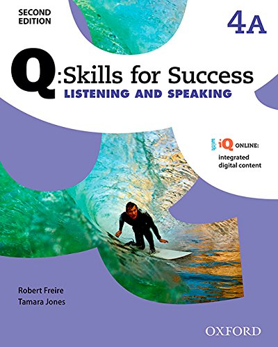Q Skills for Success: Level 4: Listening & Speaking Split Student Book A with iQ Online (Q Skills for Success 2nd Edition)