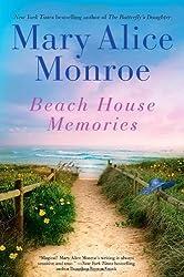 Beach House Memories (The Beach House) by Mary Alice Monroe (2012-05-08)