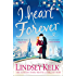 I Heart Forever: The brilliantly funny feel-good Christmas romance (I Heart Series, Book 7)