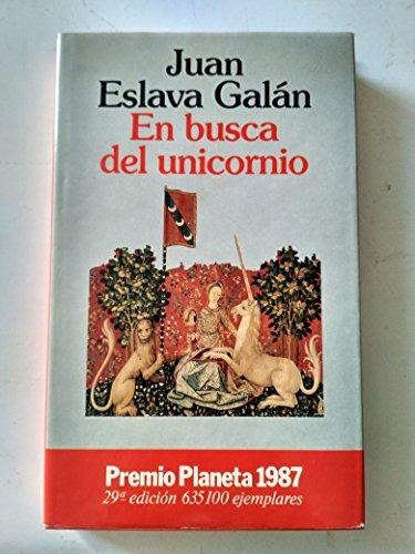 En busca del unicornio por Juan Eslava Galan