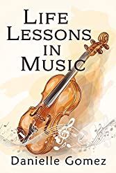 Life Lessons in Music (English Edition)