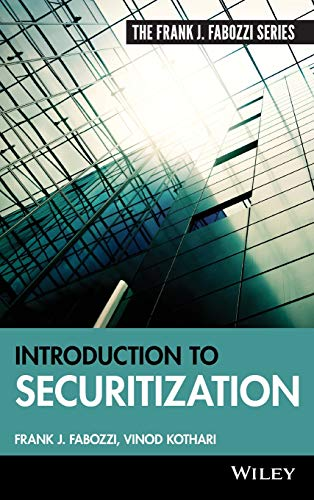 Introduction to Securitization (Frank J. Fabozzi Series)