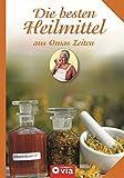 Die besten Heilmittel aus Omas Zeiten (Amazon.de)