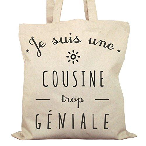 Tote Bag Imprimé Ecru - Toile en coton bio - Je suis une Cousine trop géniale