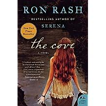 The Cove: A Novel by Ron Rash (2012-11-06)