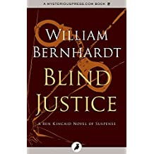 Blind Justice (The Ben Kincaid Novels Book 2)