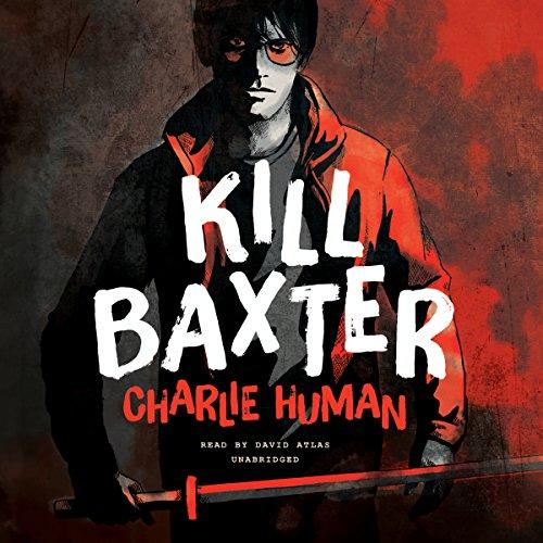 Kill Baxter  Audiolibri