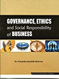 Governance, Ethics and Social Responsibility of Business