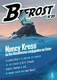 Bifrost n°89 : Special Nancy Kress par Nancy Kress
