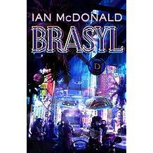 [Brasyl] (By: Ian McDonald) [published: April, 2009]