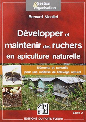 Développer et maintenir des ruchers en apiculture naturelle