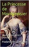 La Princesse de Montpensier - Œuvres complètes (Annoté) - Format Kindle - 1,46 €