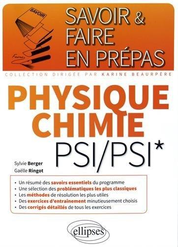 Savoir & Faire en Prépas Physique Chimie PSI/PSI* by Sylvie Berger (2016-02-16)